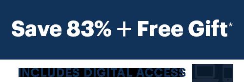 Save 83% + Free Gift